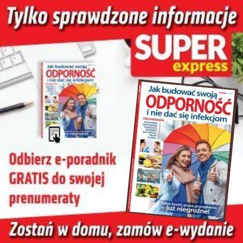 Prenumerata miesięczna - ewydanie Super Express + GRATIS e-poradnik Odporność